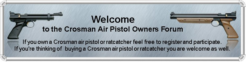 Welcome at the Crosman air pistol owners forum. Crosman air pistol owners are encouraged to register and participate. People that are thinking about purchasing a Crosman air pistol are welcome aswell.